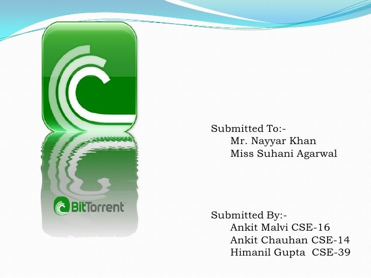 Submitted To:-   Mr. Nayyar Khan   Miss Suhani AgarwalSubmitted By:-   Ankit Malvi CSE-16   Ankit Chauhan CSE-14   Himanil...