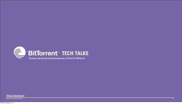 TECH TALKS                                             Yeoman-powered web development | Patrick Williams          http://y...
