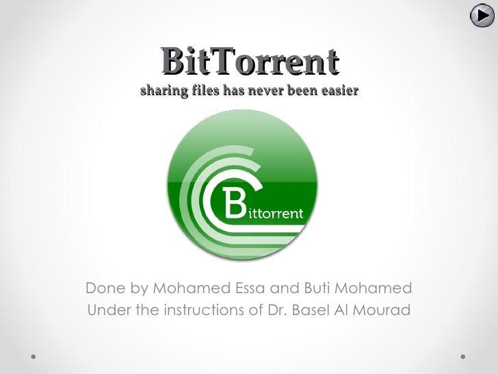 BitTorrent - sharing files has never been easier