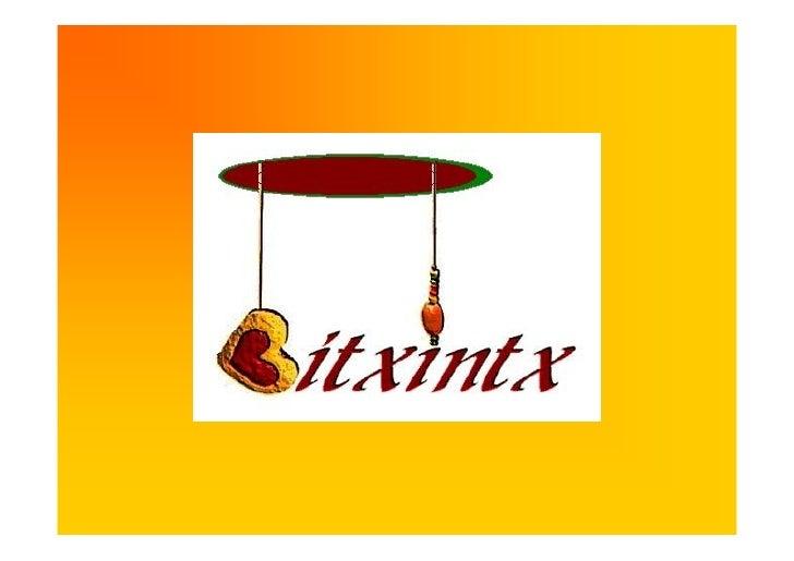 BITXINTX ENPRESAREN           KATALOGOA      Bitxintx enpresaren katalogoa, ikasle guztien artean diseinatu dugu eta hainb...