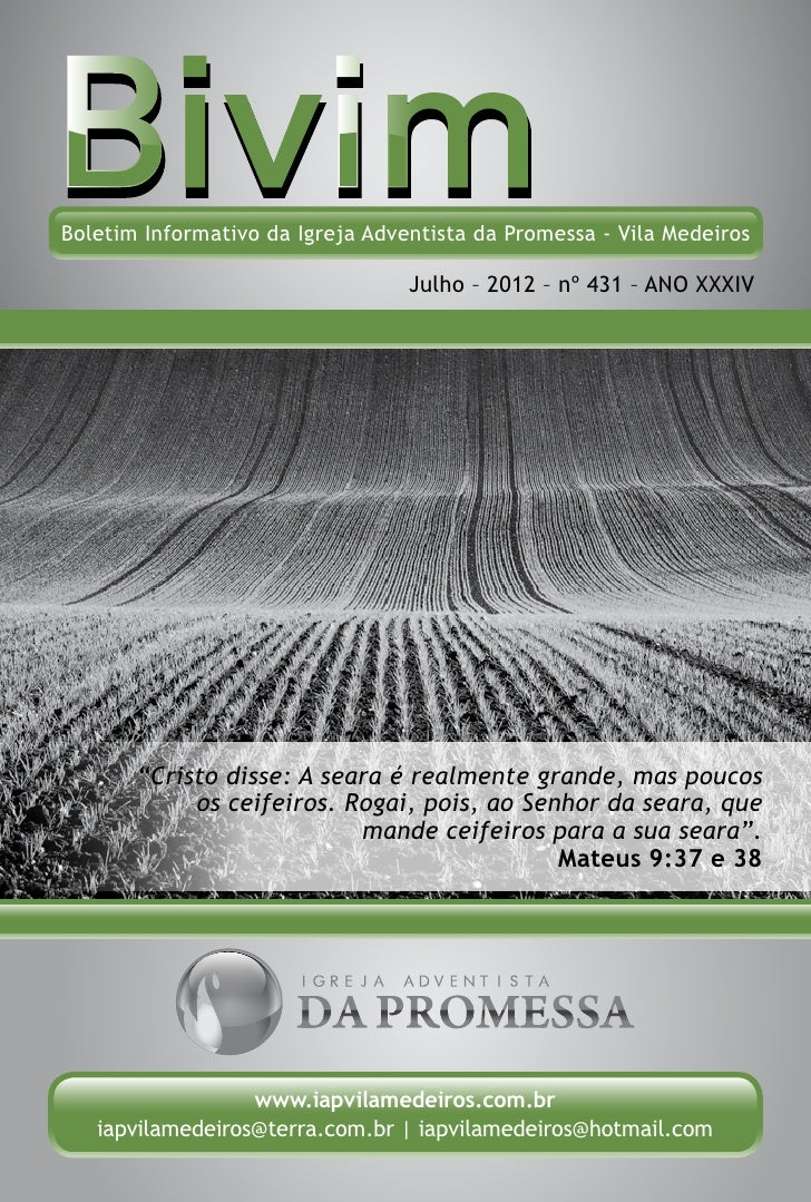 Boletim Informativo da Igreja Adventista da Promessa - Vila Medeiros                                  Julho – 2012 – nº 43...
