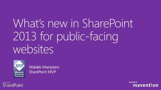 Biwug   what's new in share point 2013 for public-facing websites