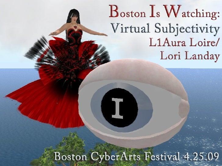 Boston Is Watching/Boston CyberArts/SL Presentation--Lori Landay