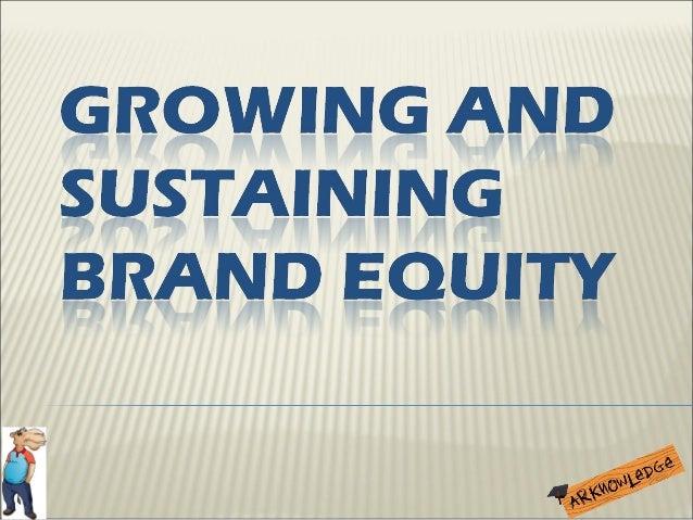 Growing & Sustaining Brand Equity by Biyi Bamiduro