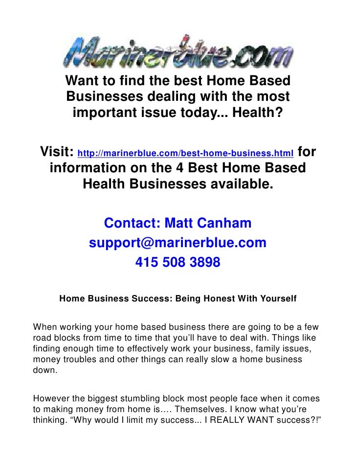 Home Business Success: Being Honest With Yourself
