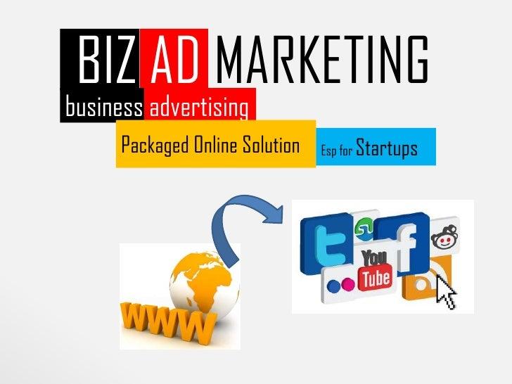 BIZ AD MARKETINGbusiness advertising      Packaged Online Solution   Esp for Startups