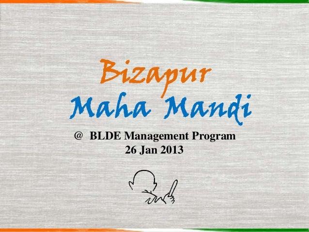 BizapurMaha Mandi@ BLDE Management Program       26 Jan 2013