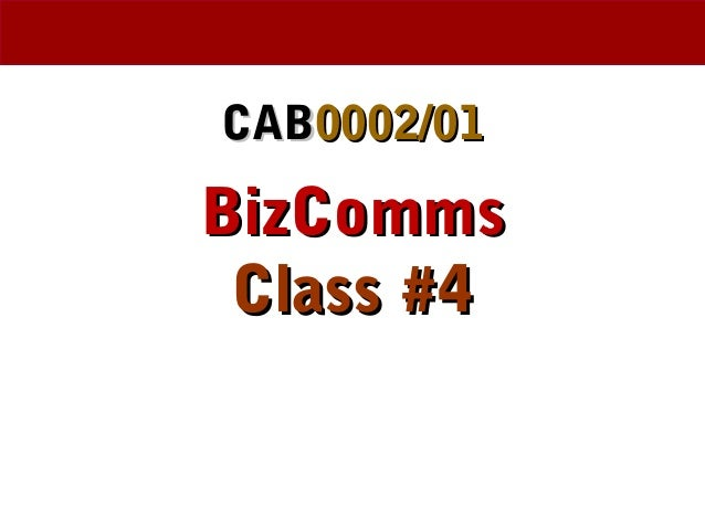 Business Communications Ethan Chazin Week 4 PPT