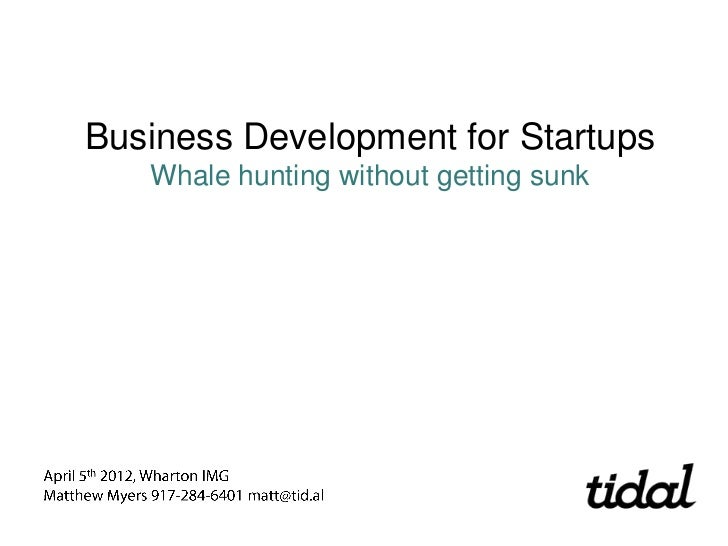 Business Development for Startups - Tidal to Wharton IMG group
