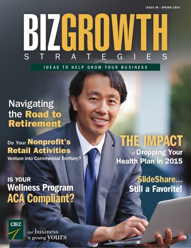BIZGrowth Strategies: Ideas to Help Grow Your Business (Spring 2014)