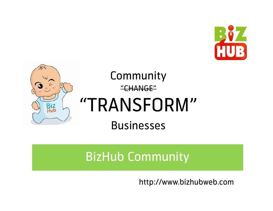 BizHub Community Overview
