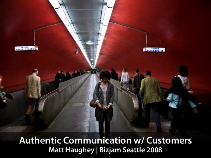 Authentic Communication talk at Bizjam Seattle 2008