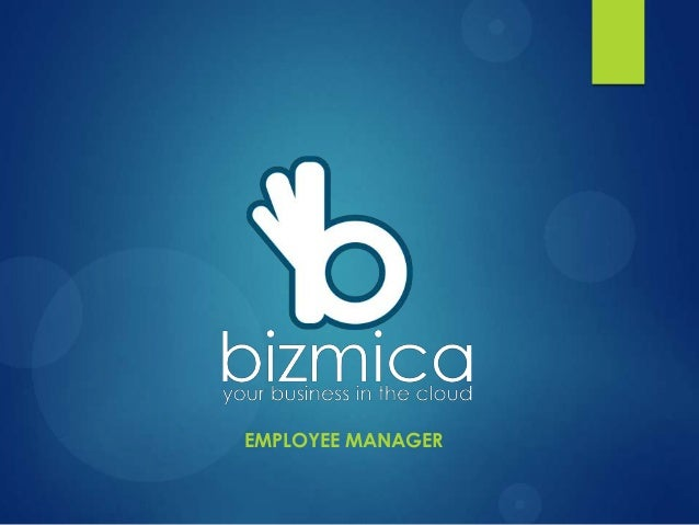Bizmica employee manager