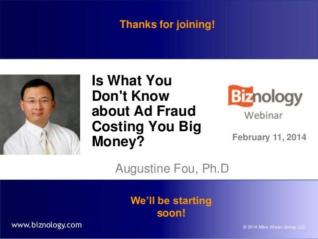 Biznology Webinar on Digital Ad Fraud Mike Moran Augustine Fou