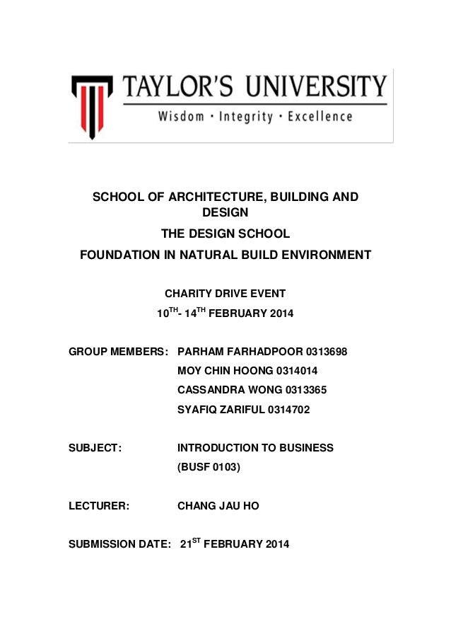 SCHOOL OF ARCHITECTURE, BUILDING AND DESIGN THE DESIGN SCHOOL FOUNDATION IN NATURAL BUILD ENVIRONMENT CHARITY DRIVE EVENT ...