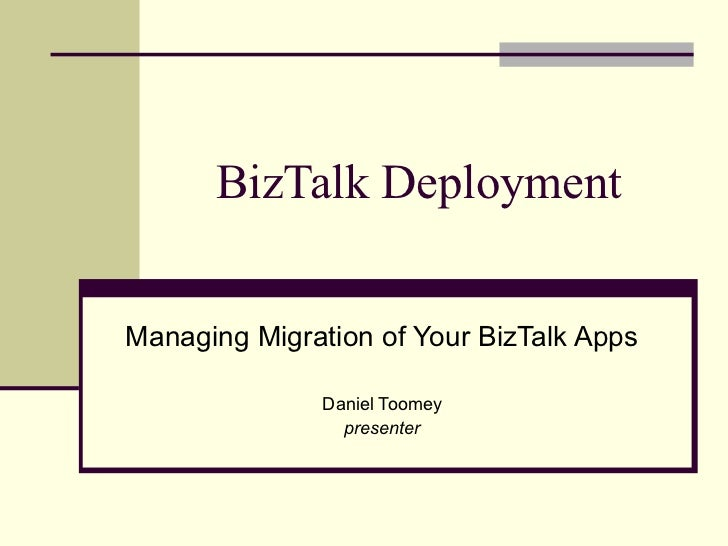 BizTalk Application Deployment