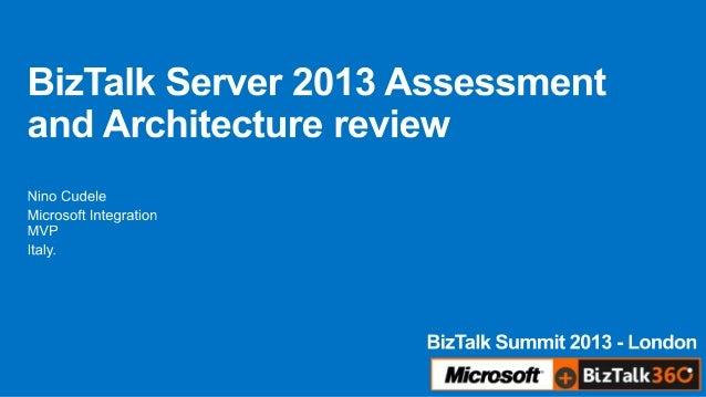 BizTalk Server assessment and architecture review