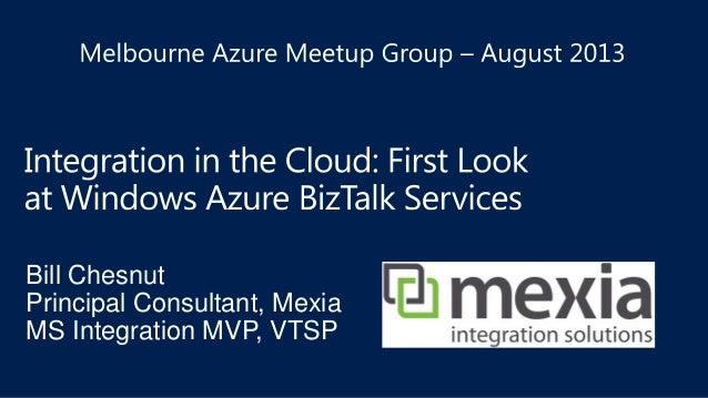 BizTalk Services Introduction - Melbourne Azure Meetup