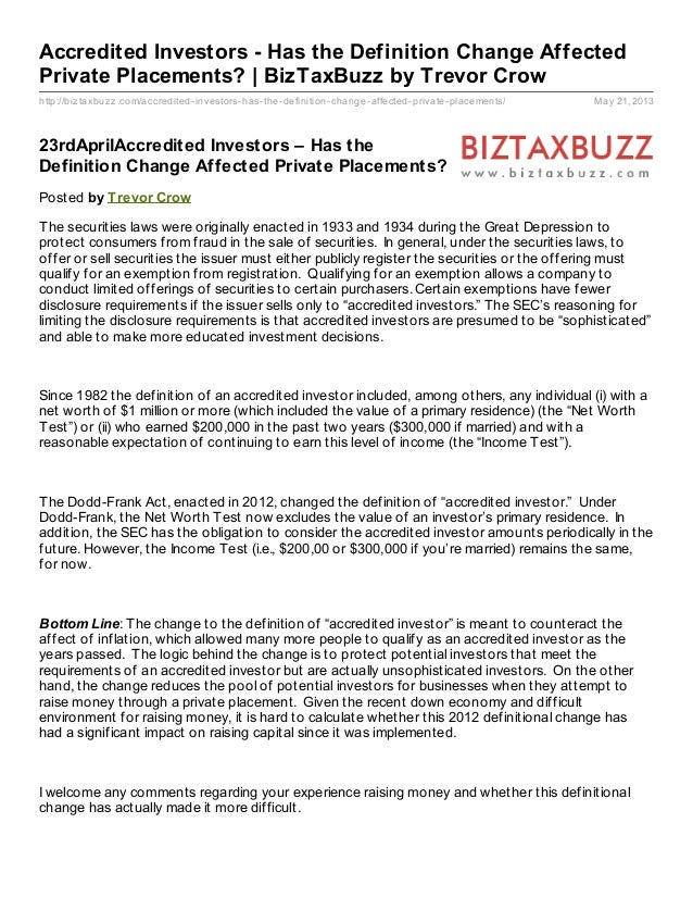 http://biztaxbuzz.com/accredited-investors-has-the-definition-change-affected-private-placements/ May 21, 2013Accredited I...