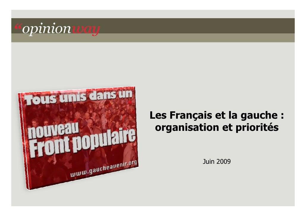 Les Français et la gauche :  organisation et priorités             Juin 2009