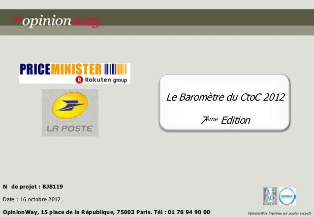Le Baromètre du CtoC 2012                                                                    7ème EditionN de projet : BJ8...