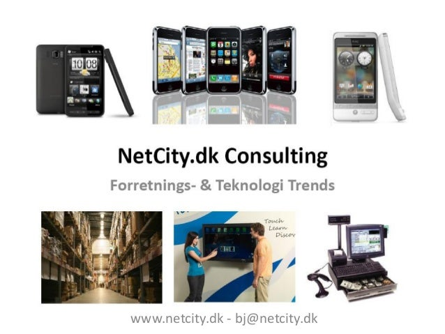 Forretnings- & Teknologi Trends af Bjarne Jensen, NetCity