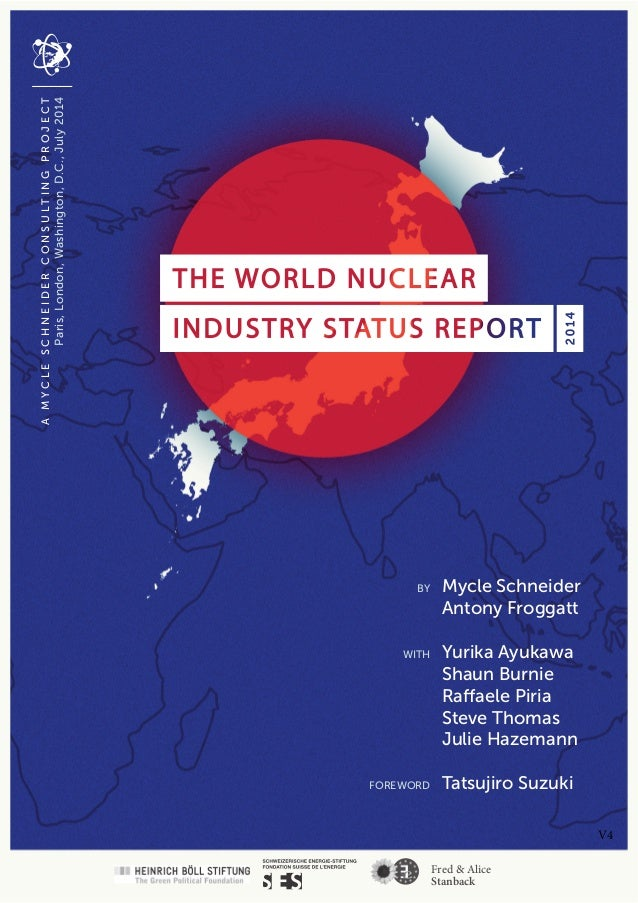 The World Nuclear Industry Status Report 2014