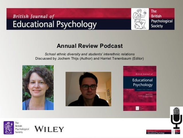 Annual Review Podcast School ethnic diversity and students' interethnic relations Discussed by Jochem Thijs (Author) and H...