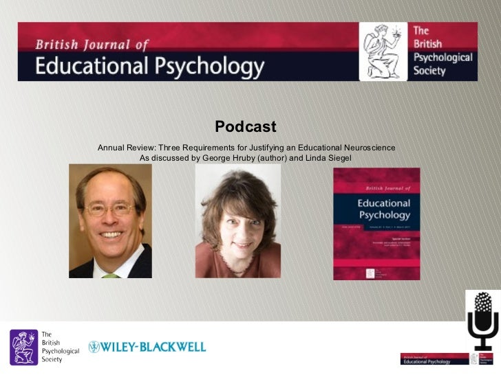 PodcastAnnual Review: Three Requirements for Justifying an Educational Neuroscience          As discussed by George Hruby ...