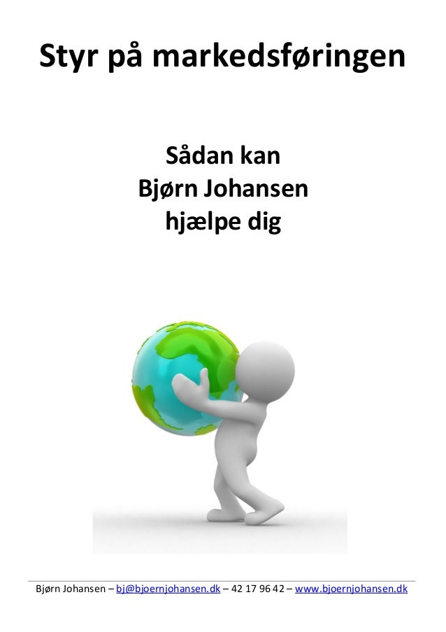 Bjørn Johansen - din nye marketingmedarbejder