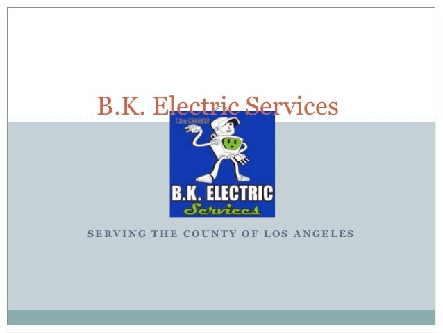 B.K. Electric Services - Electrician Burbank
