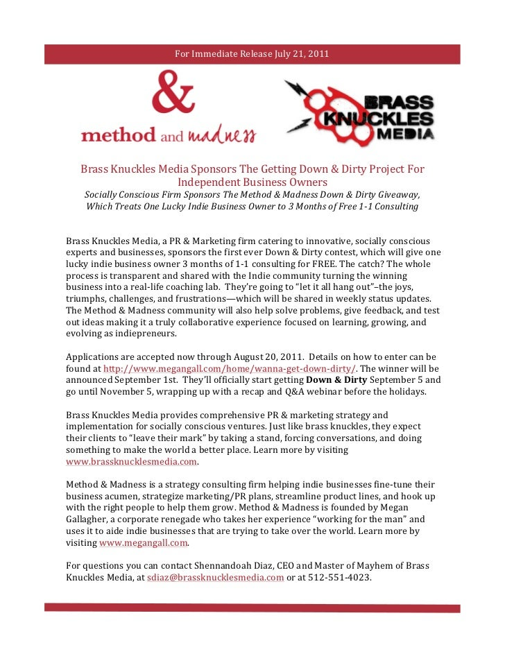 For	  Immediate	  Release	  July	  21,	  2011	  	              Brass	  Knuckles	  Media	  Sponsors	  The	  Getting	  Down	...