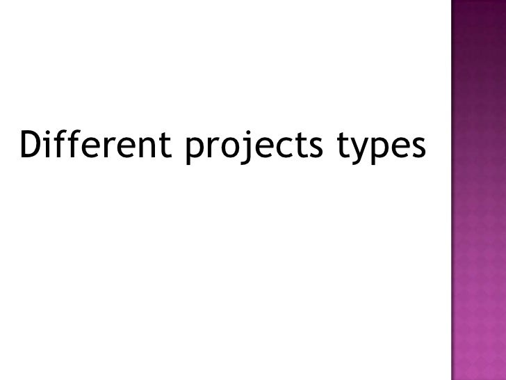 Projects types