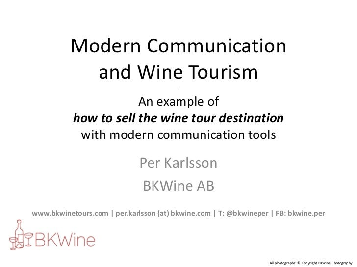 Modern Communication            and Wine Tourism                                         -                       An exampl...