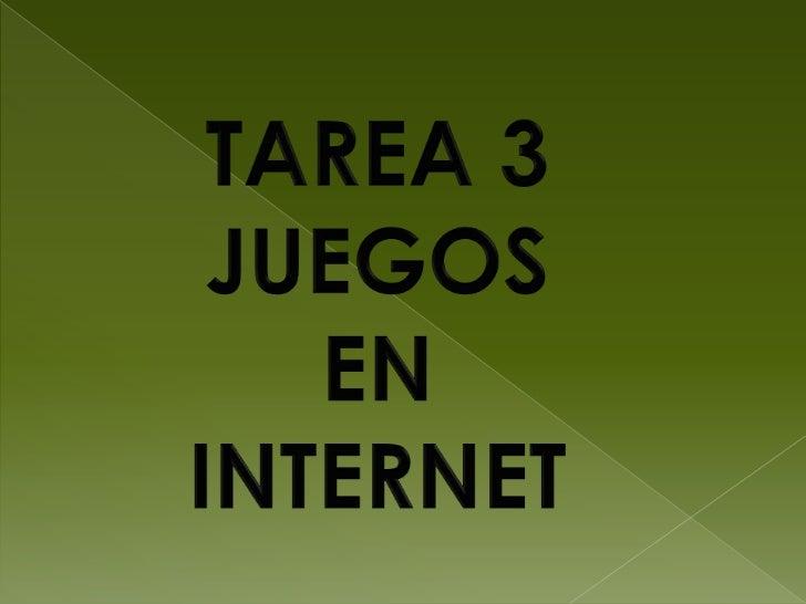 Juegos en internet       Es la actividad que mas se realiza      en la web, gracias a la popularidad      que adquirió int...