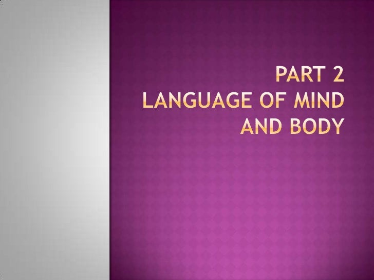 Part 2Language of Mind and Body<br />