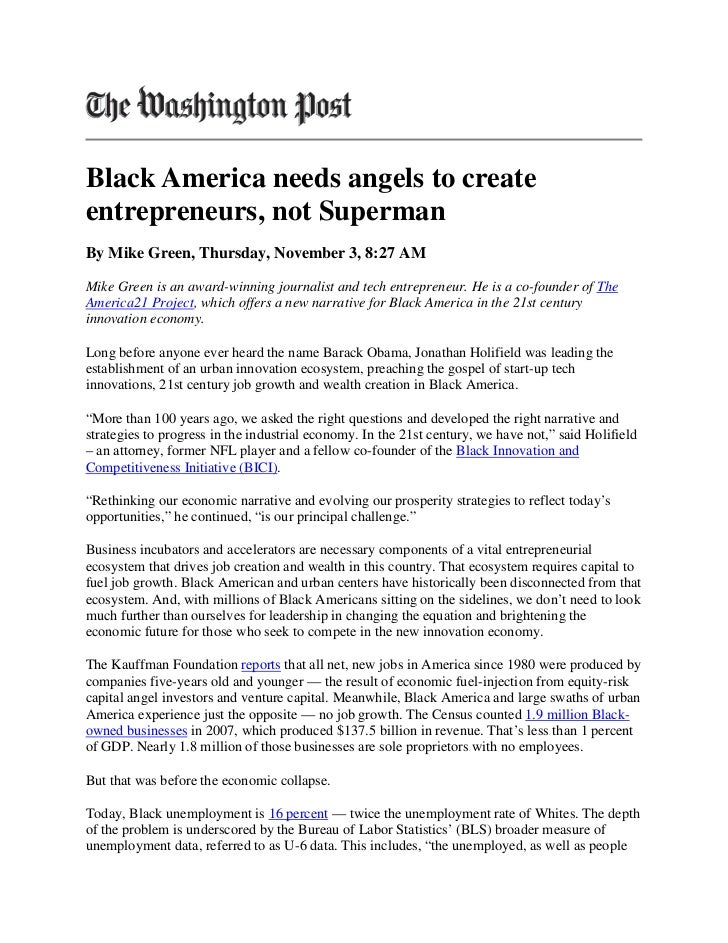 Black America needs angels to createentrepreneurs, not SupermanBy Mike Green, Thursday, November 3, 8:27 AMMike Green is a...