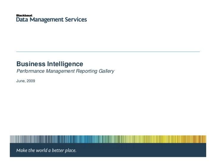 Business IntelligencePerformance Management Reporting GalleryJune, 2009