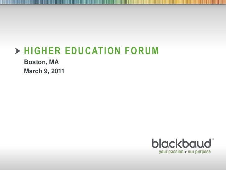 Blackbaud Higher Ed Forum Boston March 2011