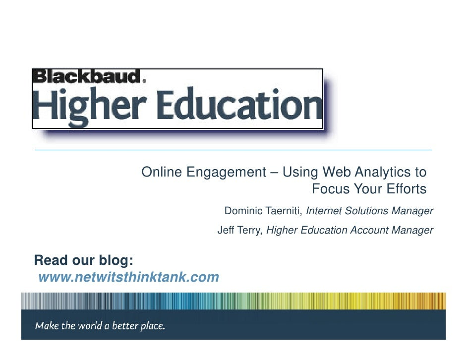 Online Engagement – Using Web Analytics to                                      Focus Your Efforts                        ...