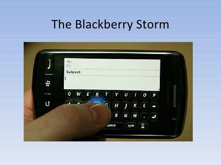 The Blackberry Storm