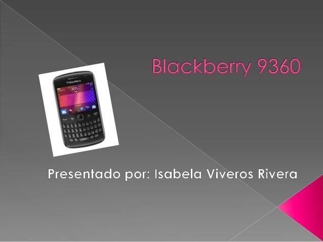 El BlackBerry Curve 9360 es un teléfonocelular sin mayores complicaciones, conbonito y manejable diseño, además decontar c...
