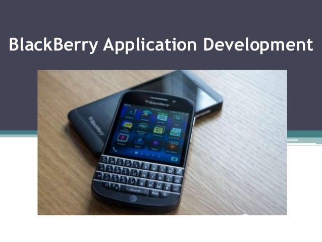 Black berry application development