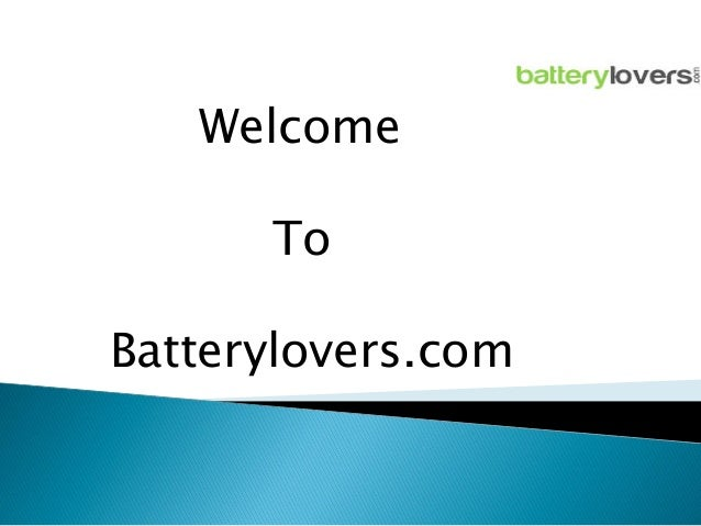 Welcome  To Batterylovers.com