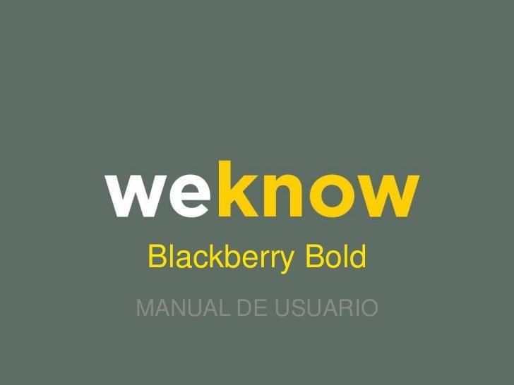 Blackberry Bold MANUAL DE USUARIO