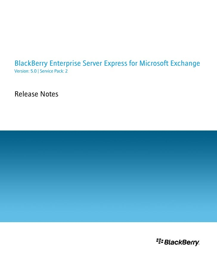 Black berry enterprise_server_express_for_microsoft_exchange-release_notes--1184416-0728025531-001-5.0.2-us