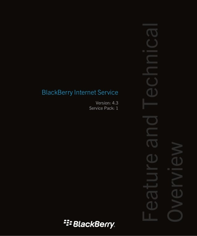 Black berry internet_service_4.3.1_feature_and_technical_overview_en