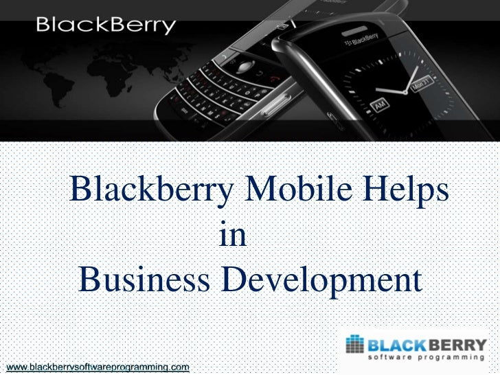 Blackberry mobile apps helps in business development
