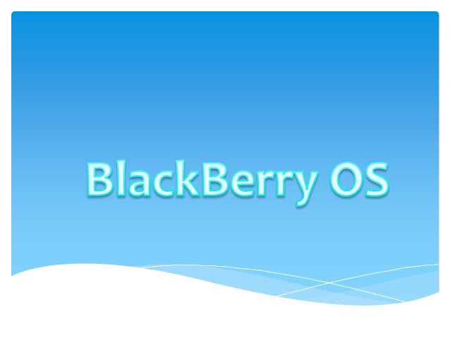 Black berry os