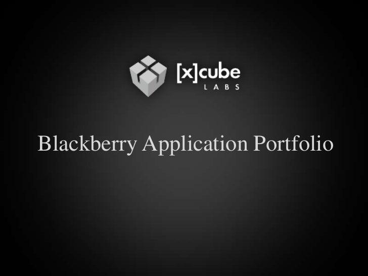 Blackberry Application Portfolio<br />